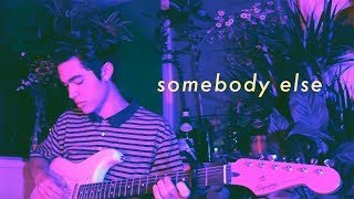 Somebody Else - The 1975