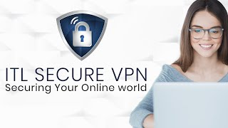 Best Free VPN For Windows | Unblock Restricted Sites | Best VPN Available In 2019 | ITL SECURE VPN