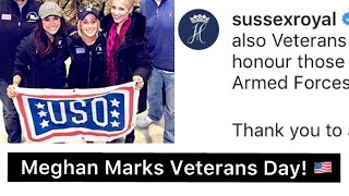 The Duchess Of Sussex, Meghan Publicly Marks USA Veterans Day! - 2019