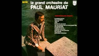 Paul Mauriat - Goodbye My Love, Goodbye (France 1973) [Full Album]