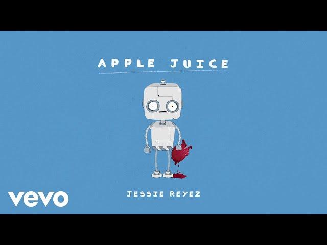 Jessie Reyez - Apple Juice (Audio)