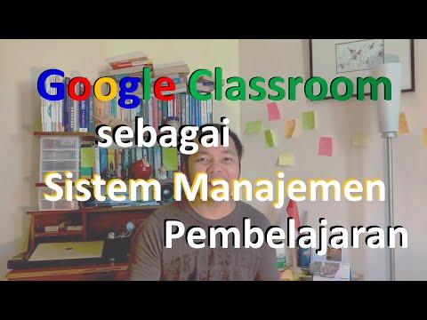 cara-menggunakan-google-classroom-sebagai-sistem-manajemen-pembelajaran