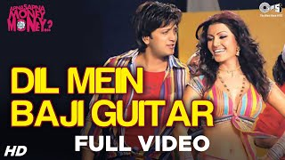 Dil Mein Baji Guitar Song Video - Apna Sapna Money Money | Riteish D, Koena Mitra | Mika, Amit Kumar