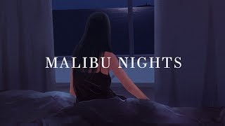 Download LANY ~ Malibu Nights (Lyrics) Mp3 and Videos