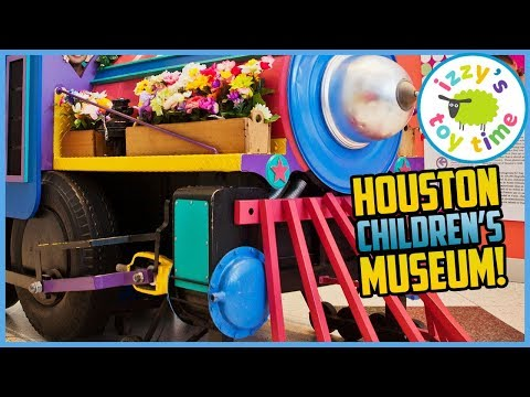 Izzy&39;s Toy Time Learns at the HOUSTON CHILDREN&39;S MUSEUM Fun Family Play Place Trip