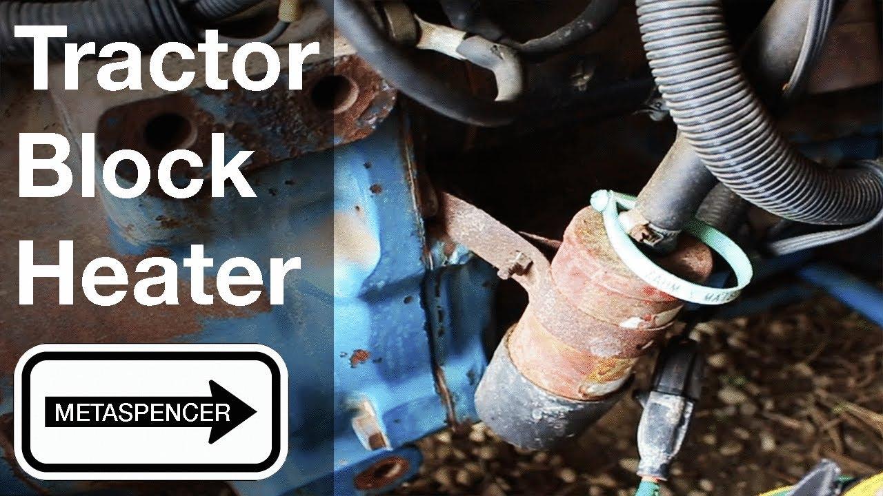 Tractor Block Heater Youtube
