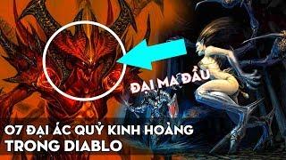 7 Đại chúa quỷ mạnh nhất trong Diablo đáng sợ đến mức nào? Cốt truyện Diablo - Phần 1