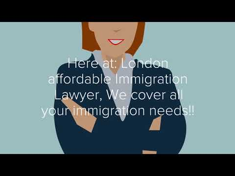 London Affordable Immigration Lawyer