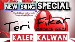 Teri Fikar--New Song(valentine special (2019)