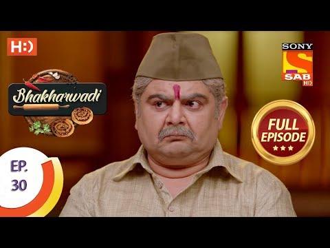 Bhakharwadi - Ep 30 - Full Episode - 22nd March, 2019