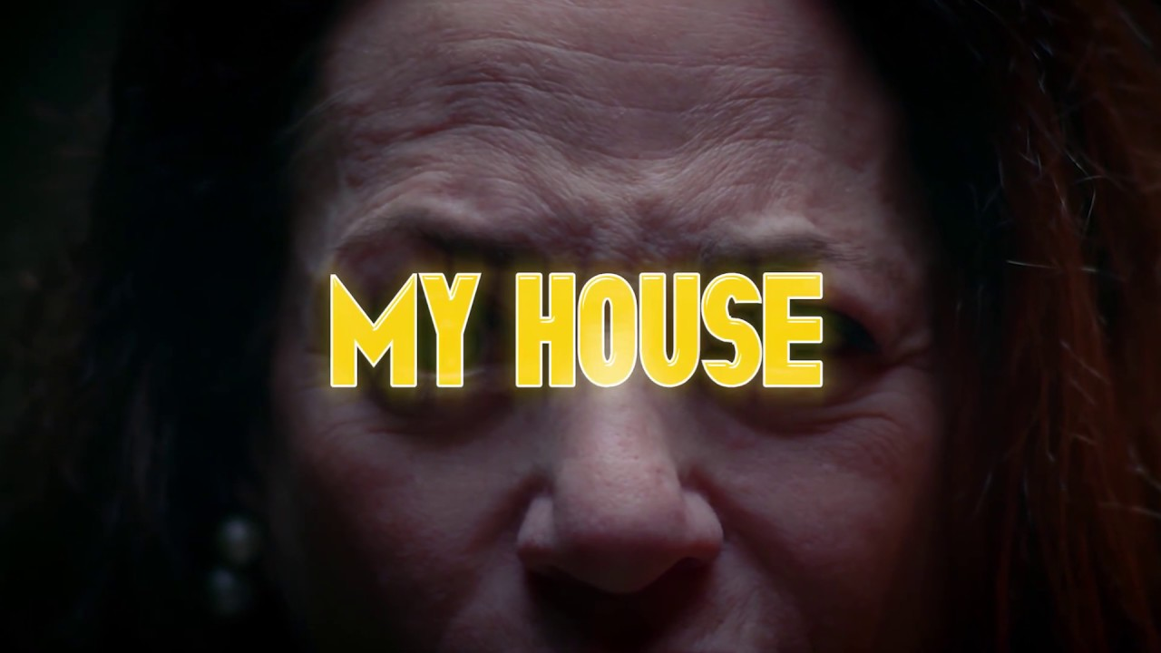 My House - Official Teaser