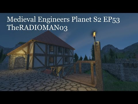 """Medieval Engineers Planet S2 EP53 """"The Inn"""""""