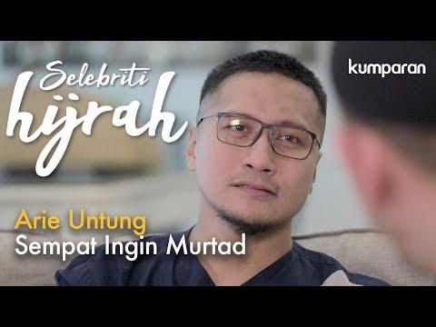 Part 2 - Arie Untung Sempat Ingin Murtad | Selebriti Hijrah Mp3