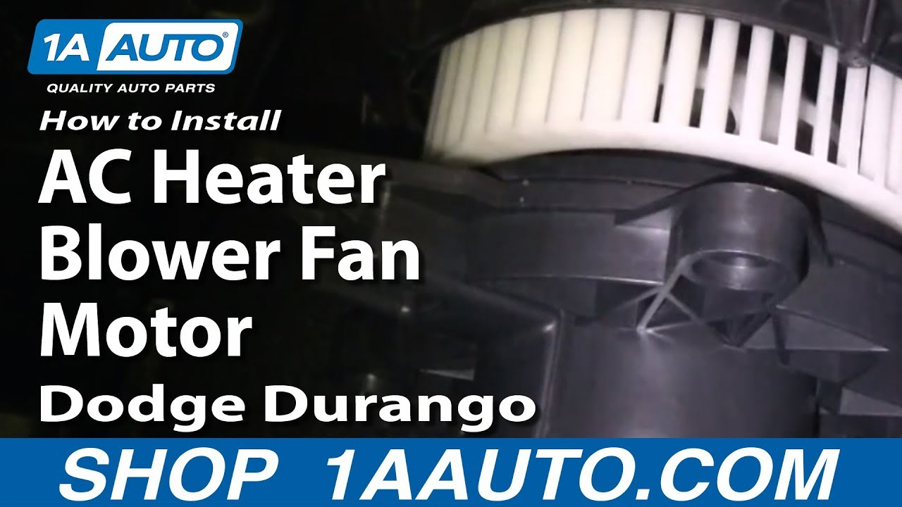 hight resolution of how to install replace ac heater blower fan motor dodge durango 04 09 1aauto com