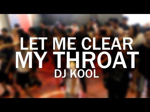 Let Me Clear My Throat - DJ Kool   Kenny Gabutan Choreography