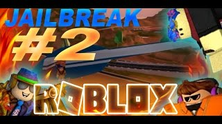 À Narnia! Roblox Jailbreak #2 avec NNickel