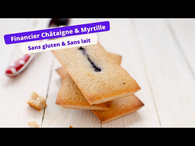 🌰 FINANCIER SANS GLUTEN CHATAIGNE ET MYRTILLE 🌰