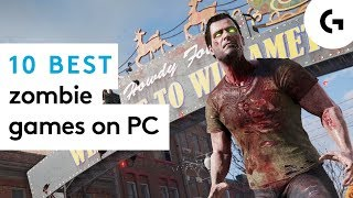 Best zombie games for PC