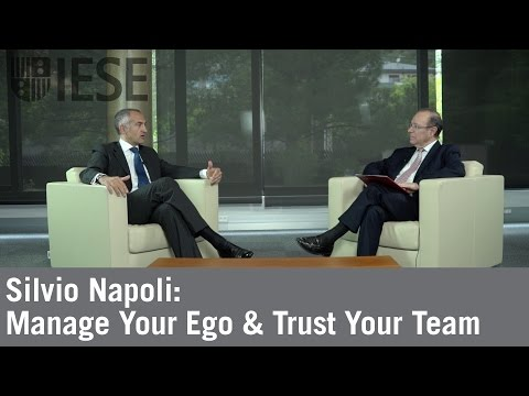 Silvio Napoli: Manage Your Ego & Trust Your Team