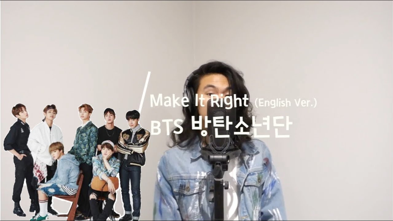 Download Make It Right (English Cover) - BTS (방탄소년단)