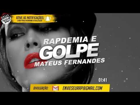 Golpe - Rapdemia Part. Mateus Fernandes (2017)