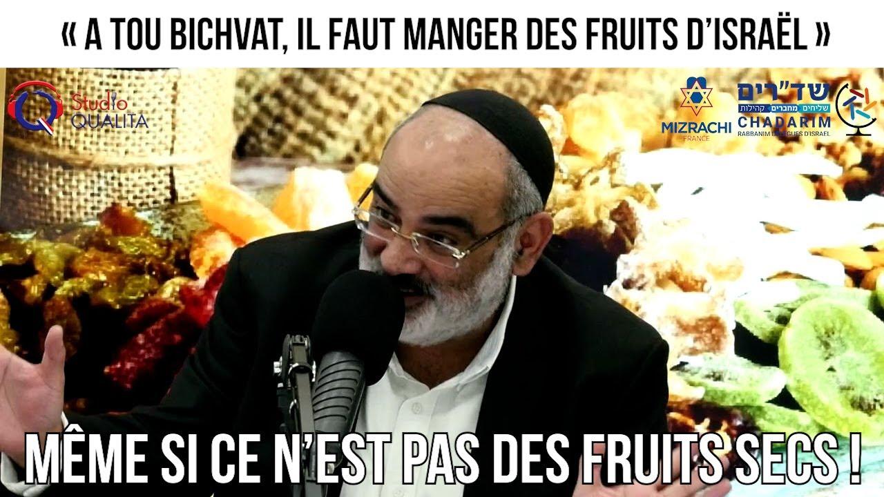 « A Tou Bichvat, il faut manger des fruits d'Israël » - Un rabbin répond à vos question du 25.01.21