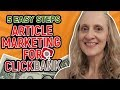 How to Promote Clickbank Products with Article Marketing - 5 Easy Steps