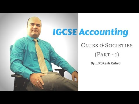 IGCSE Accounting - Clubs & Societies - Part 1
