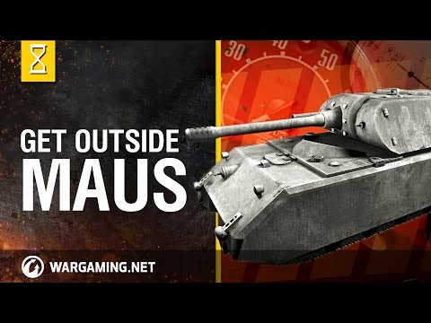 World of Tanks: Outside the Chieftain's Hatch, Maus thumbnail