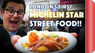 London's First Michelin Star Street Food