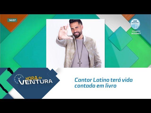 Cantor Latino terá vida contada em livro e quer transformar a história em série de TV