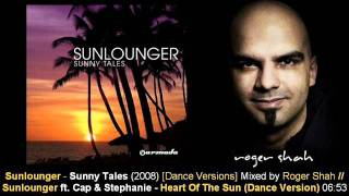 Sunlounger ft Cap & Stephanie Asscher - Heart Of The Sun (Dance Vers) // Sunny Tales [ARMA155-2.06]