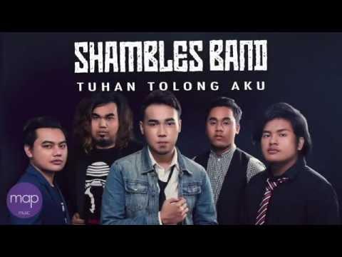 Shambles Band  - Tuhan Tolong Aku (Official Lirik Video)