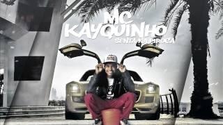 MC Kayquinho - Senta Na Piroca (Áudio Oficial) Lançamento 2015