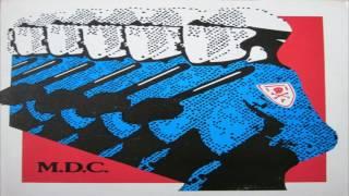 MDC - Millions of Dead Cops (Full Album)