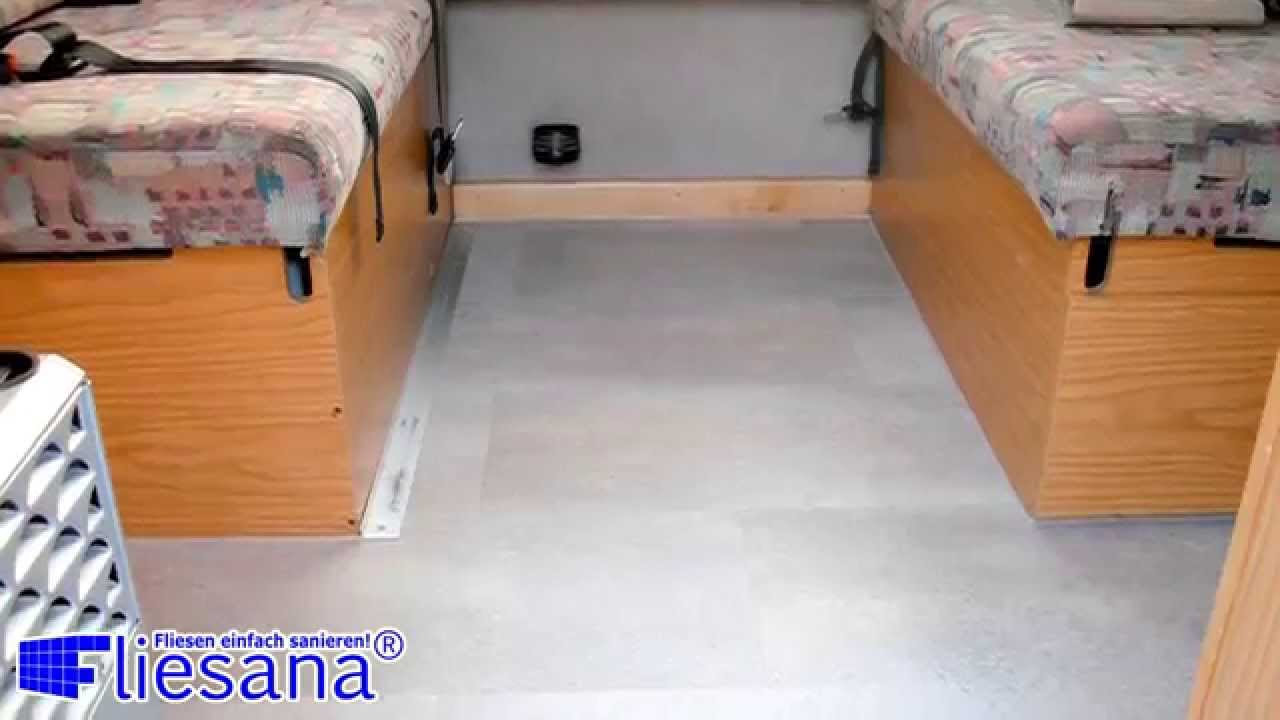 Fußboden Camper ~ Wohnmobil sanieren mit fliesana wohnanhänger wohnwagen und