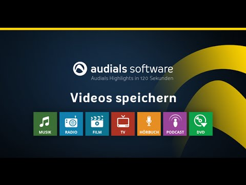 Audials 2016 in 120 Sekunden: Videos von Video-Streaming-Diensten speichern
