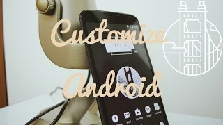 Customize your Android! Episode 2