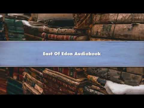 John Steinbeck  East Of Eden Part 2 Audiobook