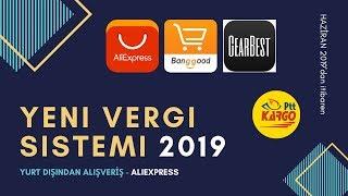 AliExpress | Yeni Yurt Dışı Alışveriş Gümrük Vergisi [2019]