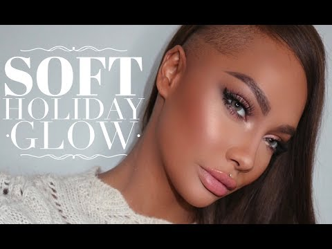 SOFT HOLIDAY GLOW MAKEUP | SONJDRADELUXE