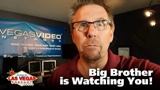In Vegas, Big Brother is Watching You - Living in Las Vegas Podcast #221