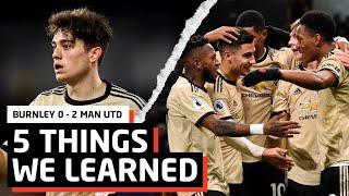 5 Things We Learned vs Burnley   BUR 0-2 MUN