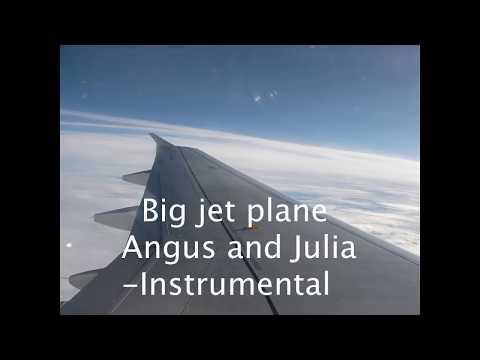 Big Jet Plane   Angus and Julia   Instrumental   PBO - Karaoke