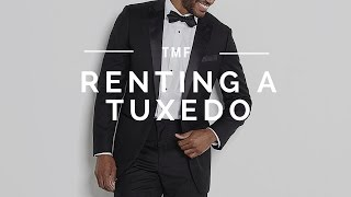 Why You Should Rent a Tuxedo | The Black Tux