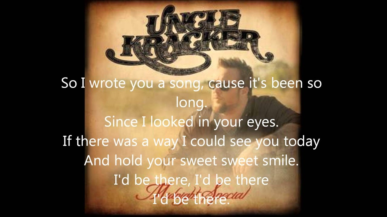 Uncle Kracker Id Be There Lyrics Chords Chordify