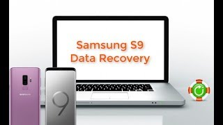 How to Recover Data from Samsung Galaxy S9/S9+