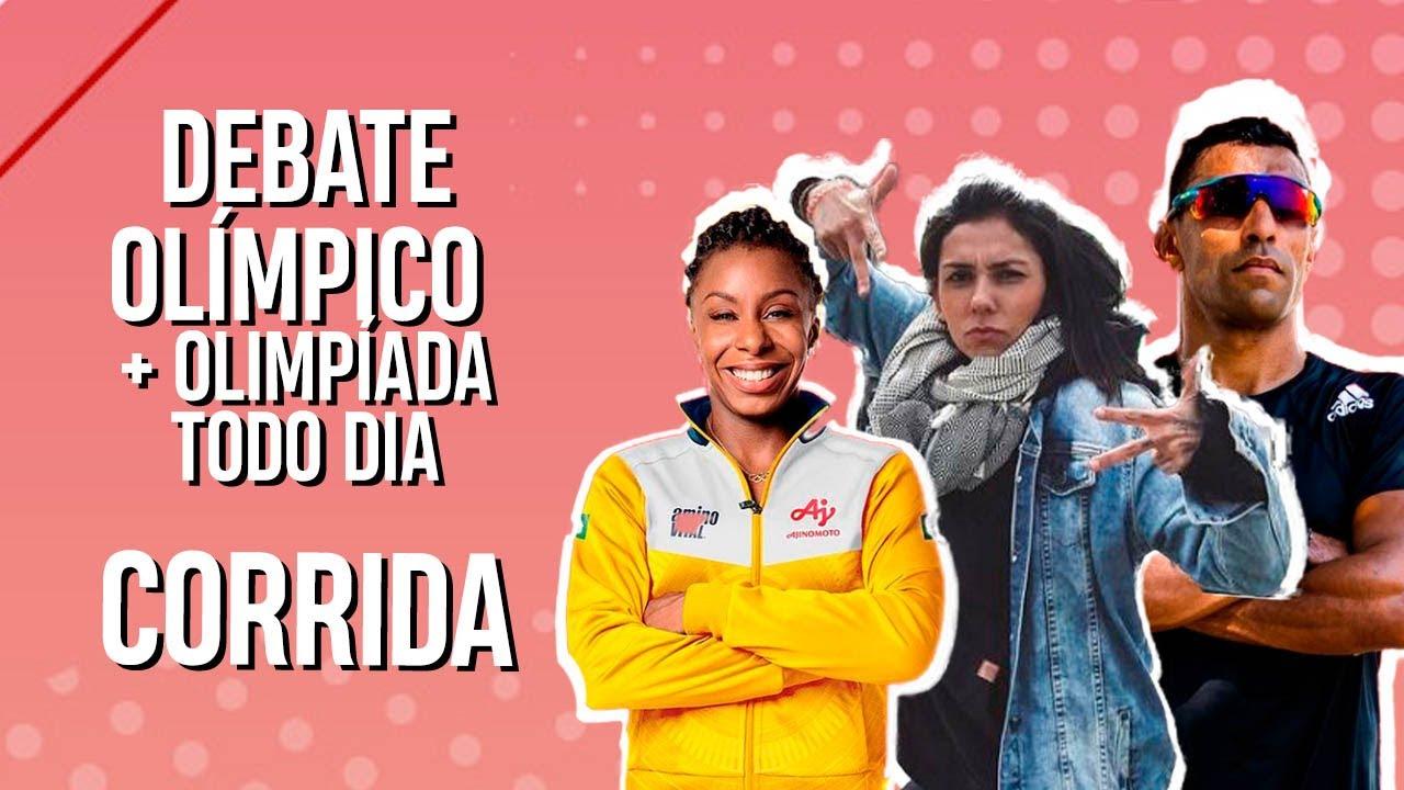 Debate olímpico - CORRIDA ft. OTD com DANIEL CHAVES e ROSANGELA SANTOS no #DebateOlímpico