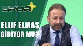 Spor +  Eljif Elmas Gidiyor Mu? Galatasaray'da Günün Transfer Gelişmeleri 14.06.2019