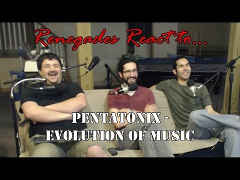 Renegades React to... Pentatonix - Evolution of Music